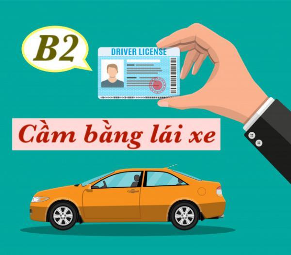 Cầm bằng lái xe B2 ô tô