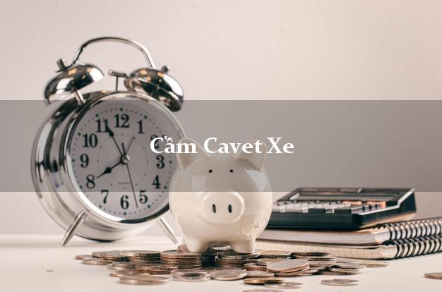 Cầm Cavet Xe