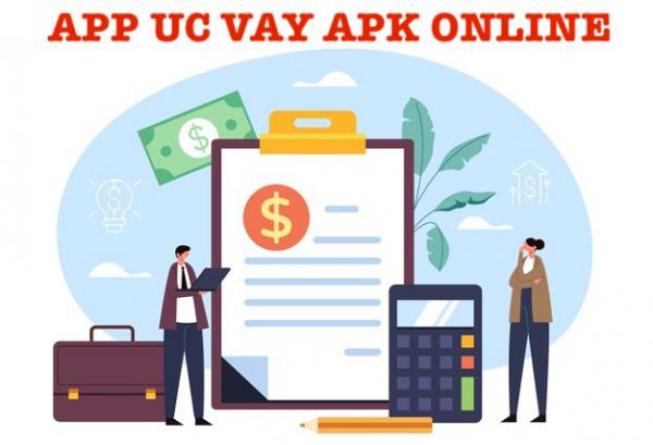 Uc vay apk - Vay tiền online ức vay tải app dong iOS Android