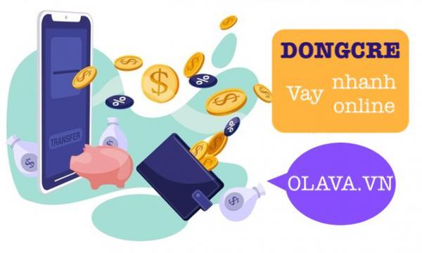 DongCre vay tiền online dong credit 0% lãi suất chuyển tiền nhanh nhất