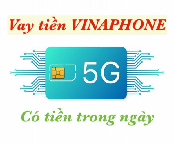 Vay tiền Vinaphone online bằng sim