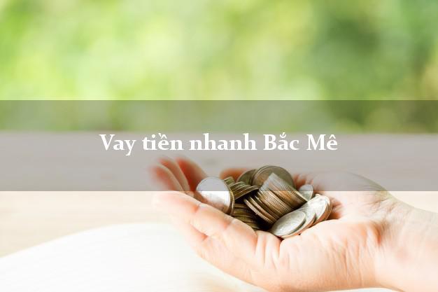 Vay tiền nhanh Bắc Mê Hà Giang