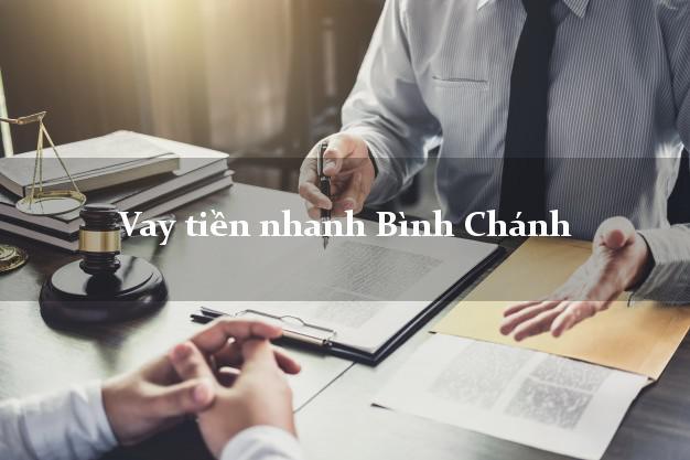 Vay tiền nhanh Bình Chánh Hồ Chí Minh