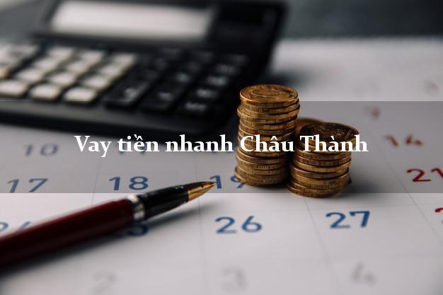 Vay tiền nhanh Châu Thành Long An