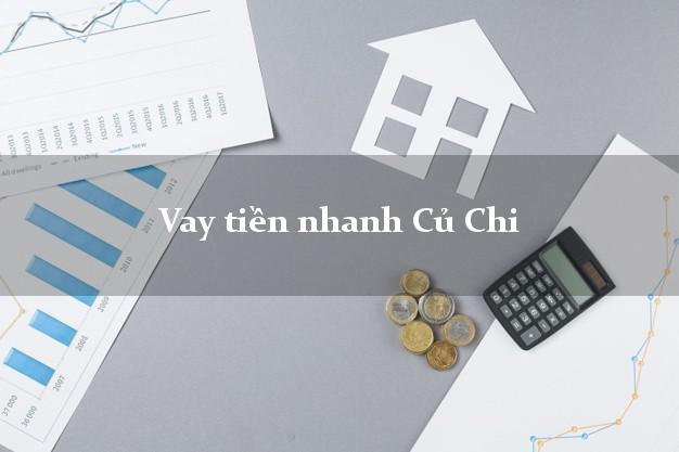 Vay tiền nhanh Củ Chi Hồ Chí Minh