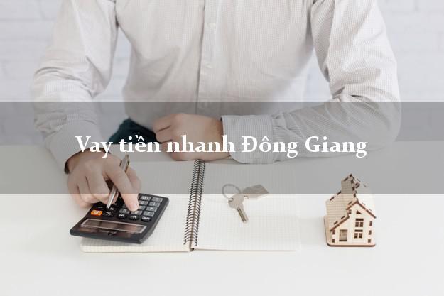 Vay tiền nhanh Đông Giang Quảng Nam