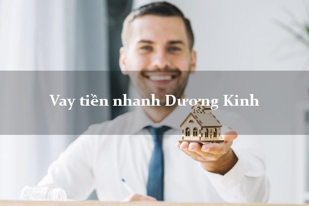 Vay tiền nhanh Dương Kinh Hải Phòng