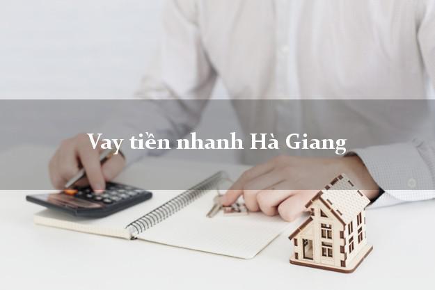Vay tiền nhanh Hà Giang