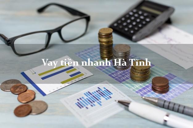 Vay tiền nhanh Hà Tĩnh