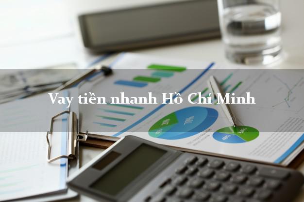 Vay tiền nhanh Hồ Chí Minh