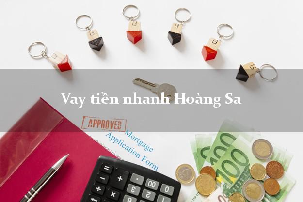 Vay tiền nhanh Hoàng Sa Đà Nẵng