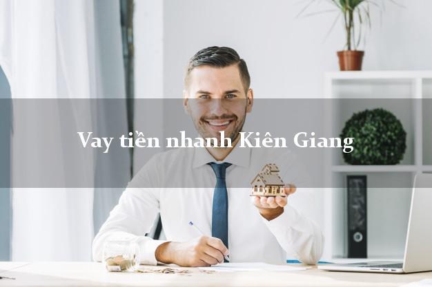Vay tiền nhanh Kiên Giang