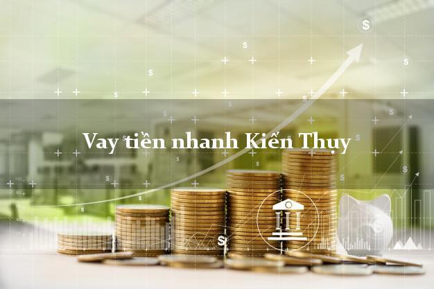 Vay tiền nhanh Kiến Thụy Hải Phòng