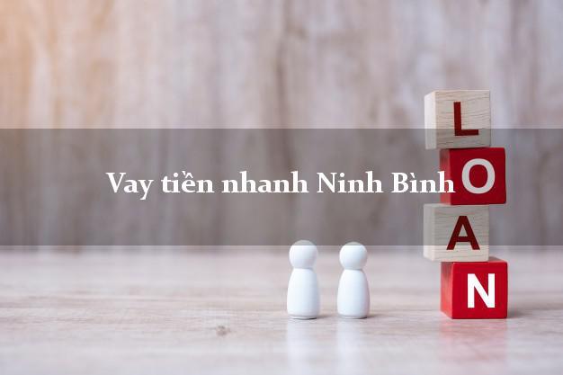 Vay tiền nhanh Ninh Bình