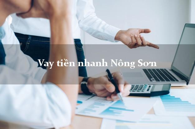 Vay tiền nhanh Nông Sơn Quảng Nam