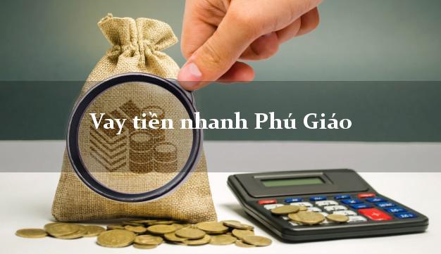 Vay tiền nhanh Phú Giáo Bình Dương
