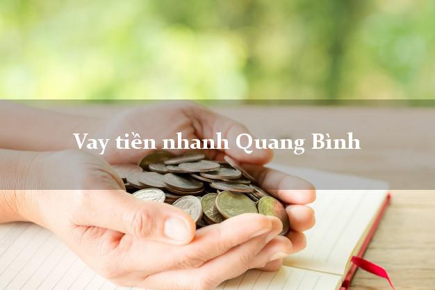 Vay tiền nhanh Quang Bình Hà Giang