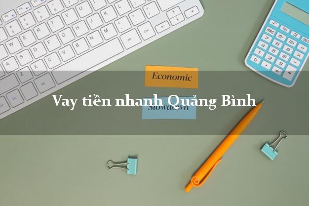 Vay tiền nhanh Quảng Bình