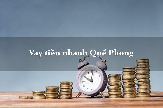 Vay tiền nhanh Quế Phong Nghệ An