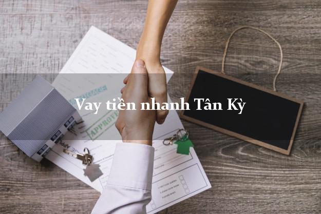 Vay tiền nhanh Tân Kỳ Nghệ An