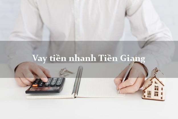 Vay tiền nhanh Tiền Giang
