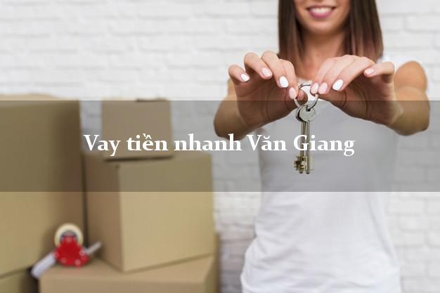 Vay tiền nhanh Văn Giang Hưng Yên