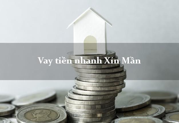 Vay tiền nhanh Xín Mần Hà Giang