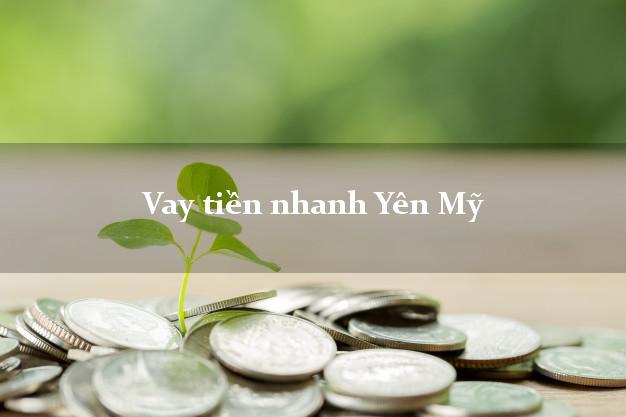 Vay tiền nhanh Yên Mỹ Hưng Yên