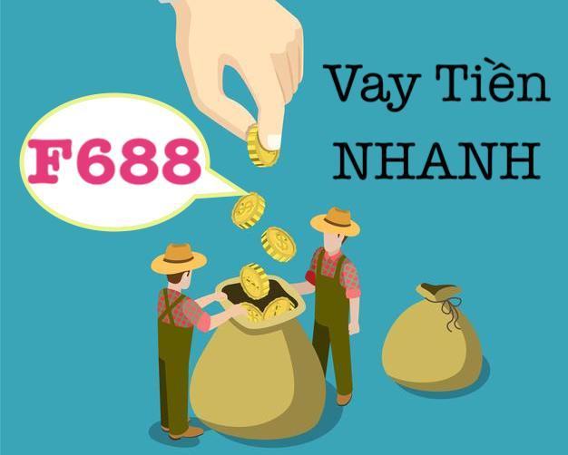 F688 Vay tiền