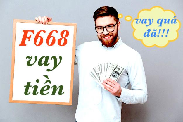 F668 vay tiền online