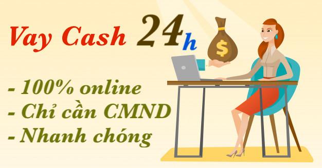 Vay cash 24h