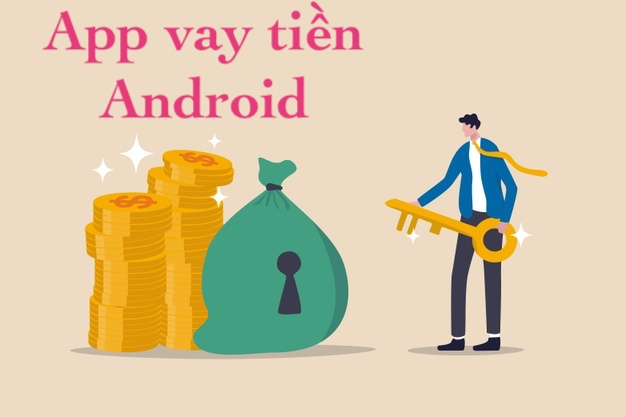 App vay tiền Android