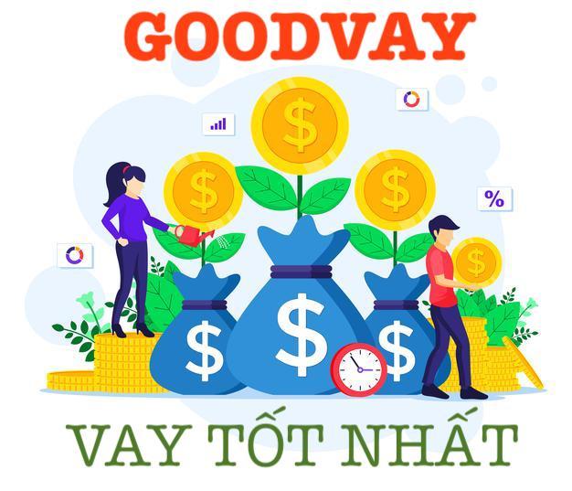 Goodvay vay tốt nhất
