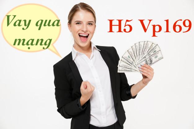 H5 Vp169 vay tiền