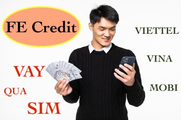 Vay tiền Fe credit qua sim
