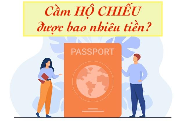 Cầm hộ chiếu được bao nhiêu tiền
