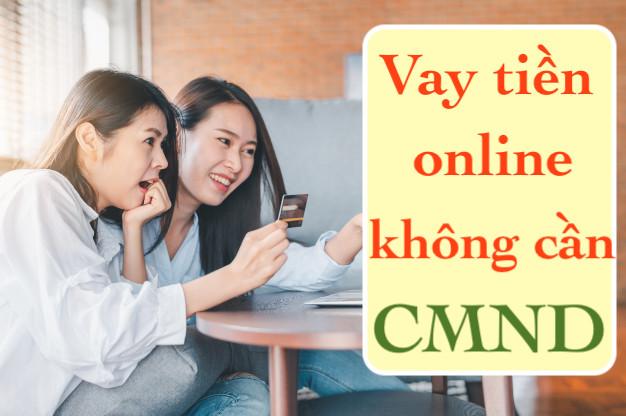 Vay tiền online không cần CMND