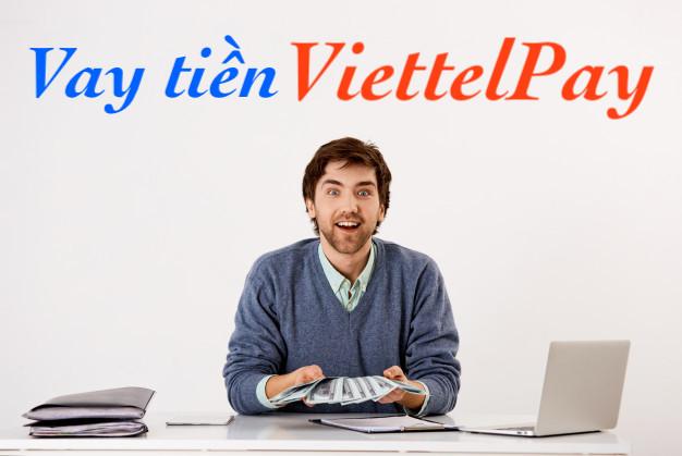 Vay tiền ViettelPay