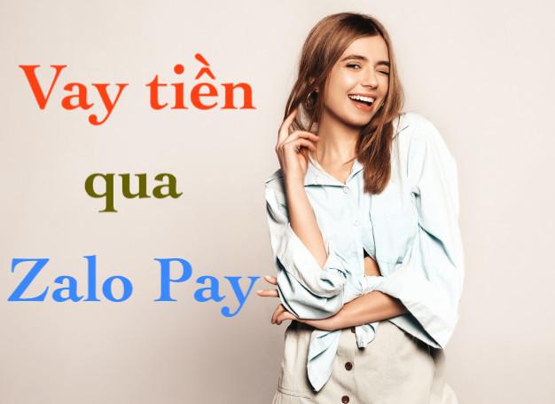 Vay tiền qua Zalo Pay an toàn