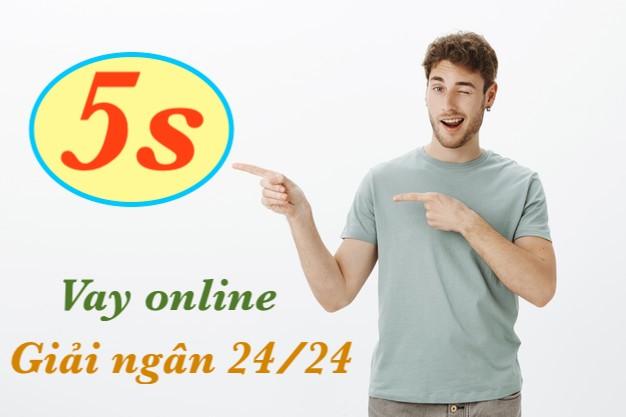 Vay 5s nhanh online