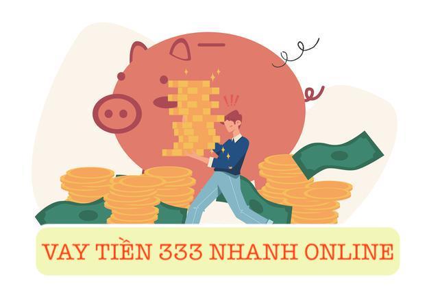 VAY TIỀN 333 vn nhanh online