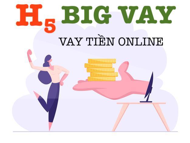H5 Big vay