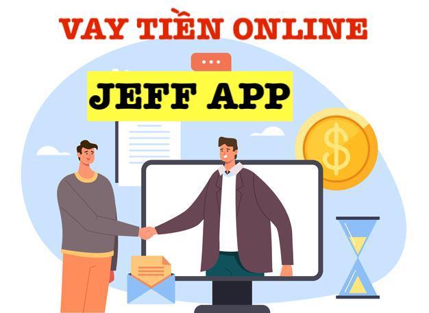 JEFF app vay tiền