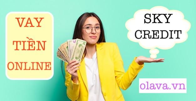 Vay tiền Sky credit app không lừa đảo