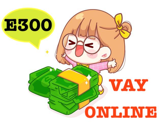 APP e300 vay tiền