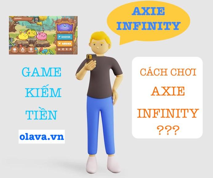 axie infinity dowload cách chơi game