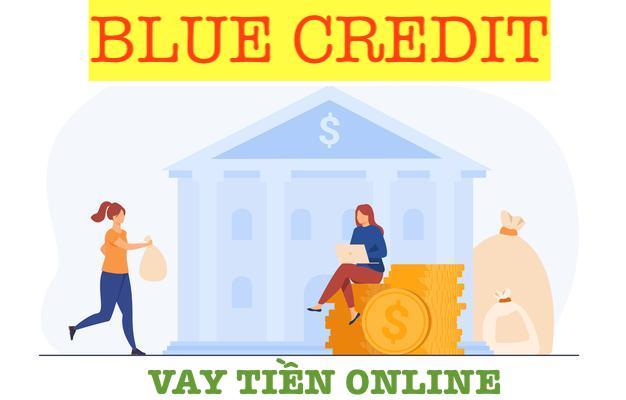 BLUE credit vay tiền online