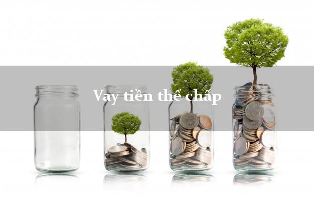 Vay tiền thế chấp ngân hàng