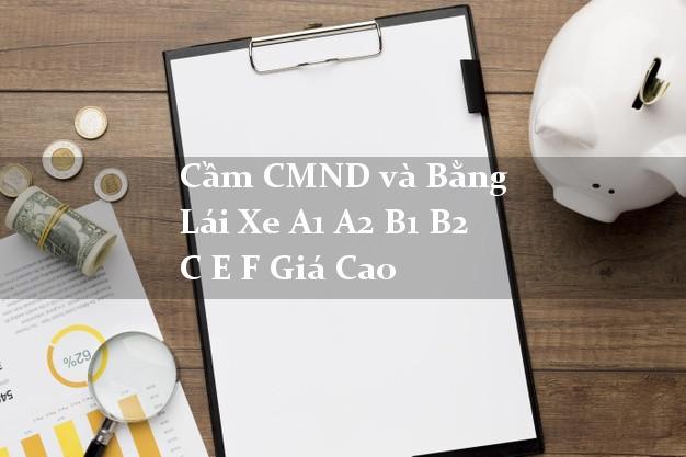 Cầm giấy CMND và Bằng Lái Xe máy oto không chính chủ F88